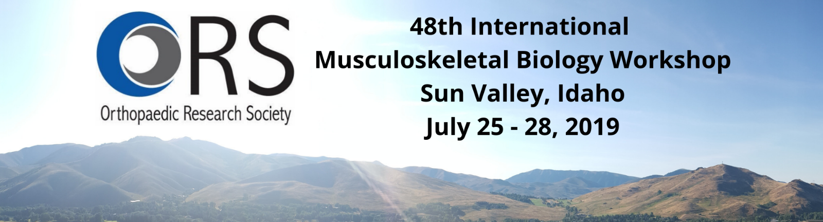 ORS Musculoskeletal Biology Workshop at Sun Valley - ORS